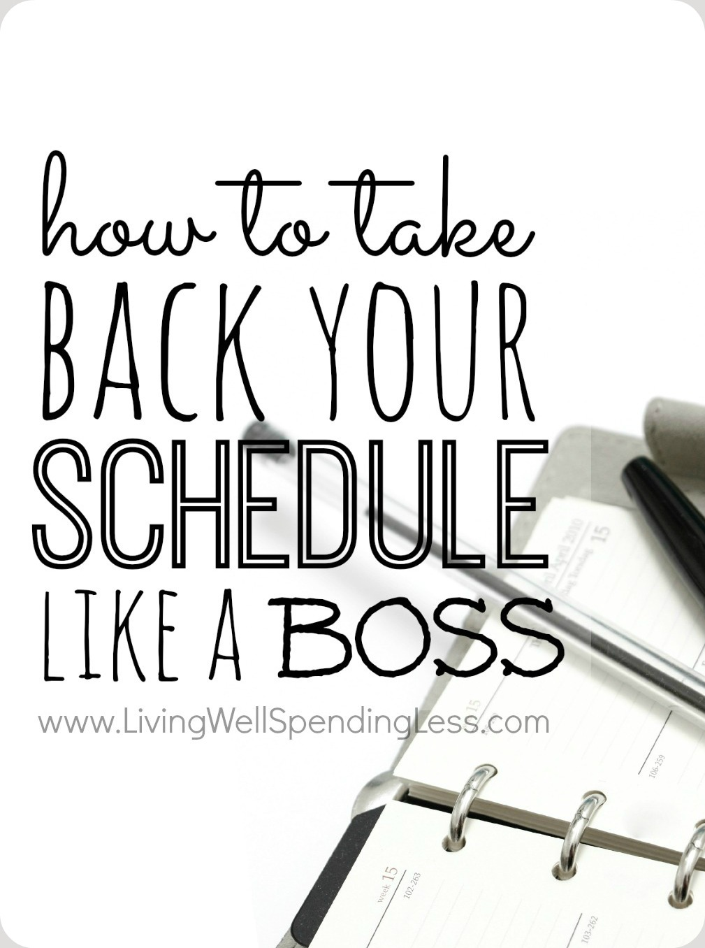 Take Back Your Schedule | Time Management | Schedule at a Glance Take Back Your Time | Daily Schedule | Weekly Planning | Priorities