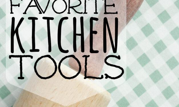 My Top 10 Favorite Kitchen Tools