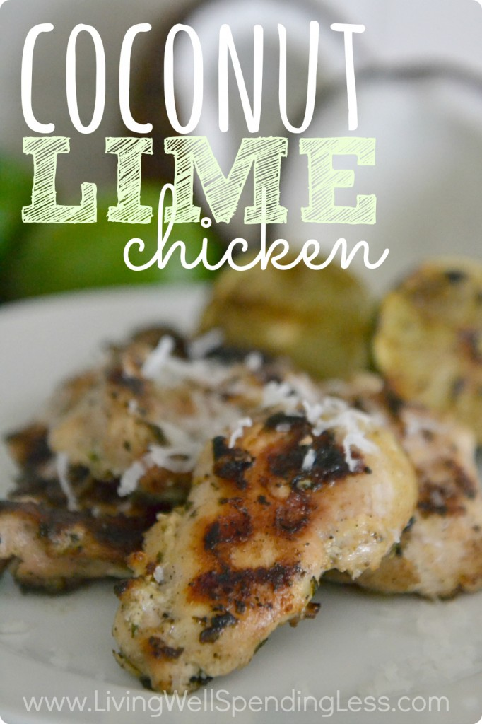 Coconut Lime Grilled Chicken is a delicious summer meal that can be made ahead of time and frozen for a delicious dinner any night.