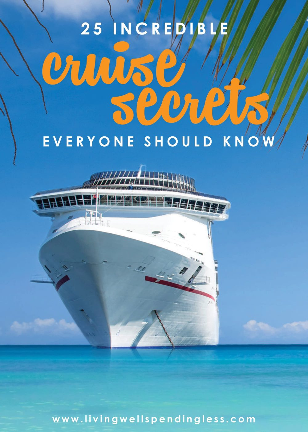 These 25 cruise secrets can help you find the best deals, discover little-known tips & tricks, and help you make the most of your next cruise vacation.  Must Know Cruise Secrets | Tips for Cruising | Planning A Cruise | Budget Travel Tips | Cruise Tips for First-Timers