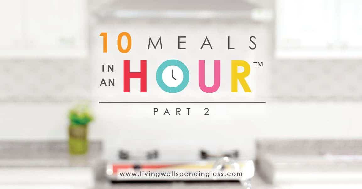 10 Meals in an Hour™ Part 2 | Food Made Simple