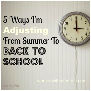 5-Ways-Im-Adjusting-From-Summer-To-Back-To-School-300x300