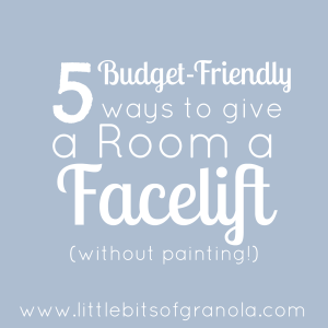 5-easy-and-budget-friendly-ways-to-give-a-room-a-facelift-without-painting-by-little-bits-of-granola