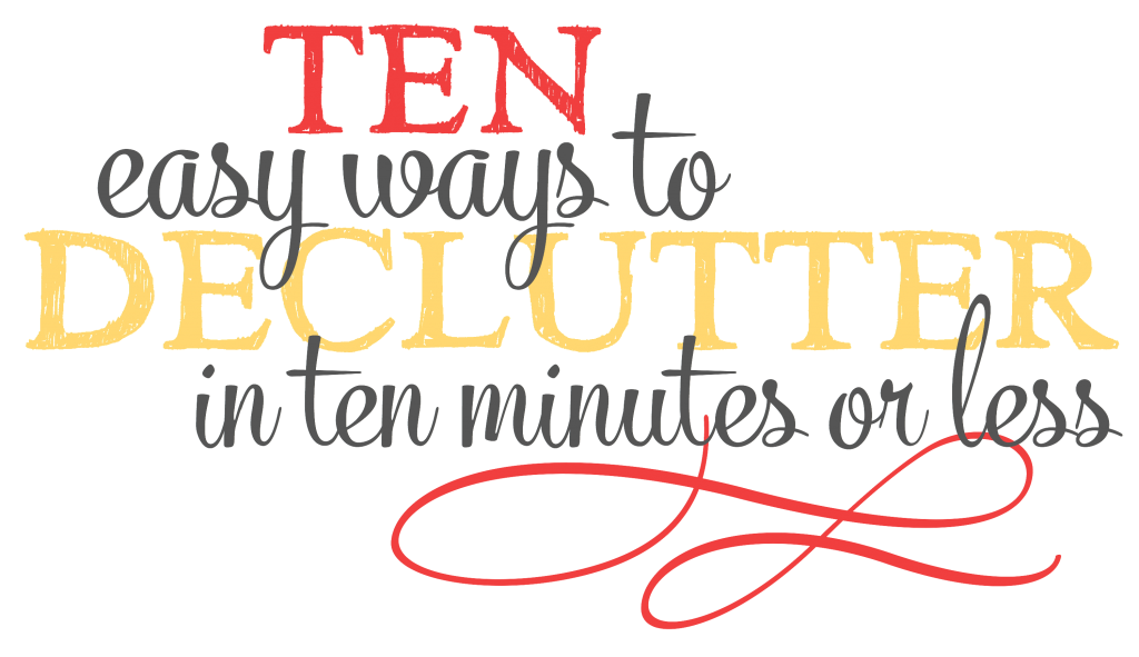 Declutter in 10 Minutes | 10-Minute Declutter | Declutter Review | Speed Decluttering Your Home | Cleaning Tips | Home Management | Speedy Cleaning