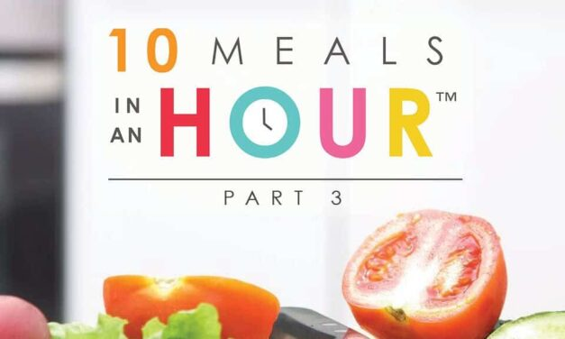10 Meals in an Hour™: Part 3