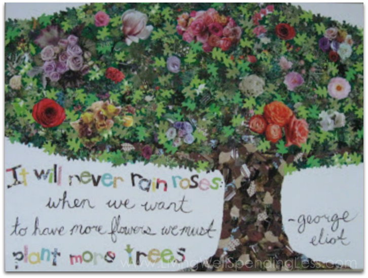"Cover a wall with a huge DIY piece of art like this ""It will never rain roses"" quote collage."