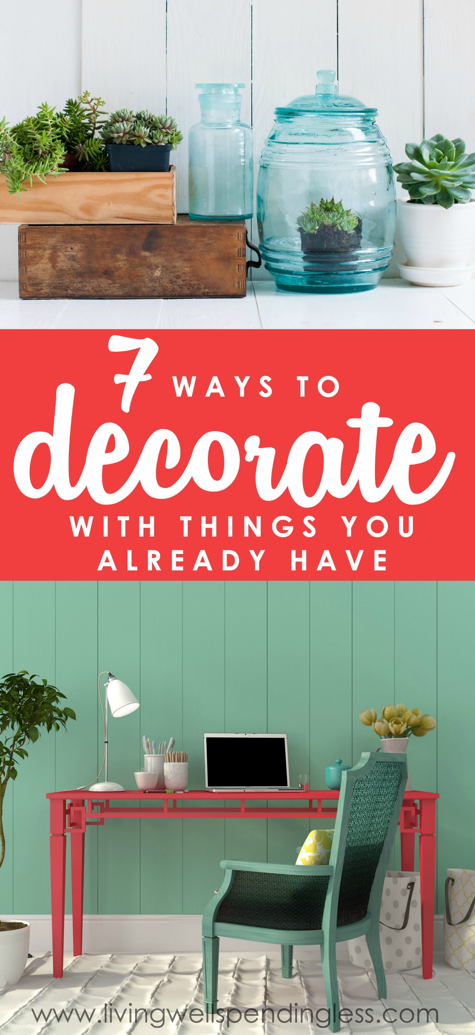 Want to give your space a lift but don't have the time or budget for a full-fledged makeover?  Don't miss these 7 smart ideas for decorating with things you probably already have on hand.  Decorate with Things You Already Have | Decorating on a Budget | DIY Home Decor | Money Saving Tips