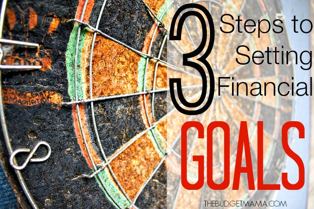 3-Steps-to-Setting-Financial-Goals