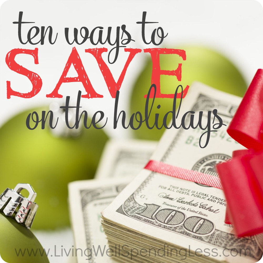 10 Smart Ways to Save on the Holidays