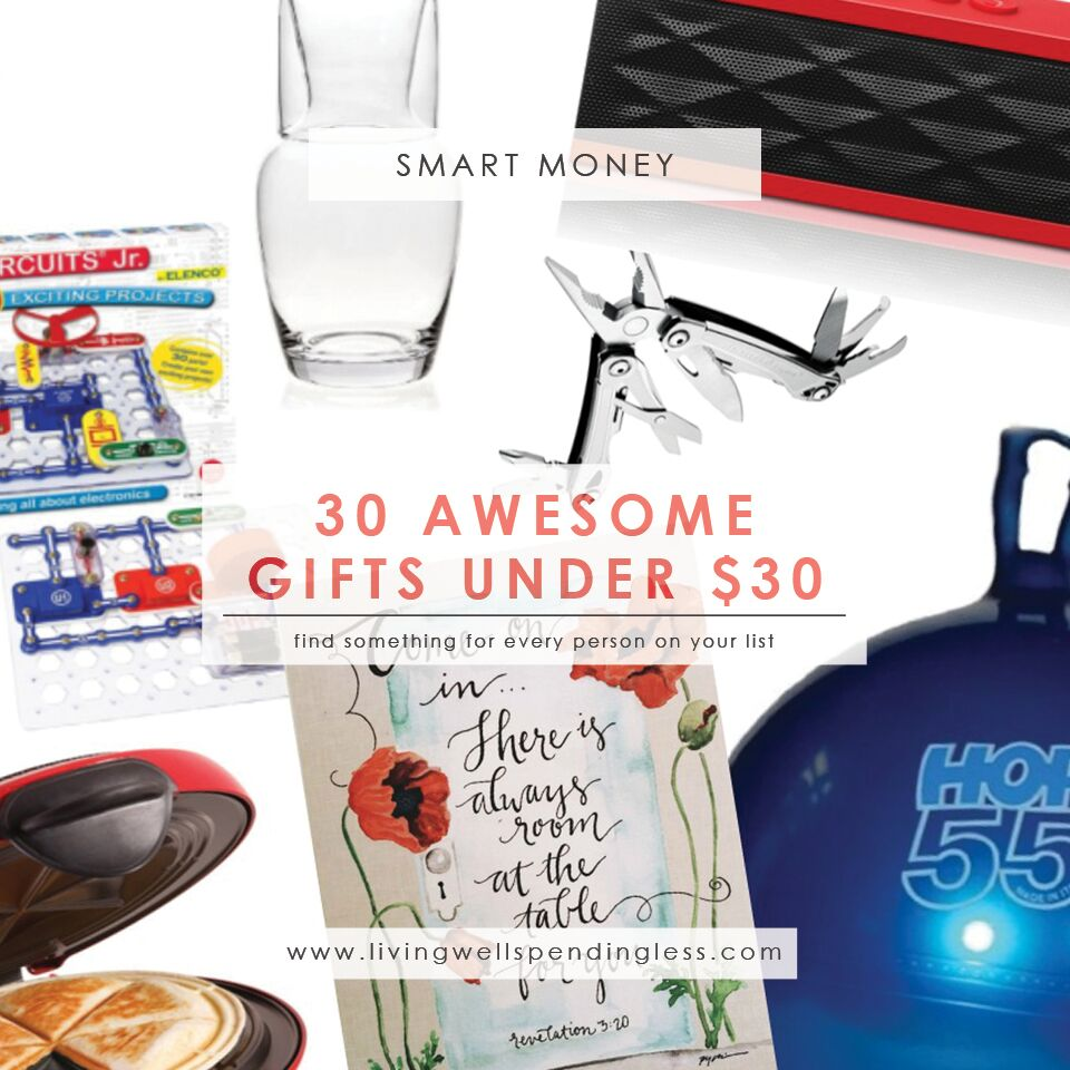 30 Awesome Gifts Under $30 - Living Well Spending Less®