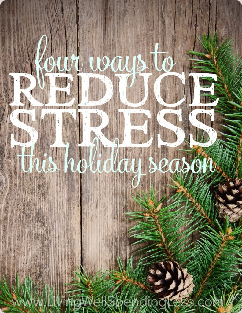 4 Ways to Reduce Stress this Holiday Season