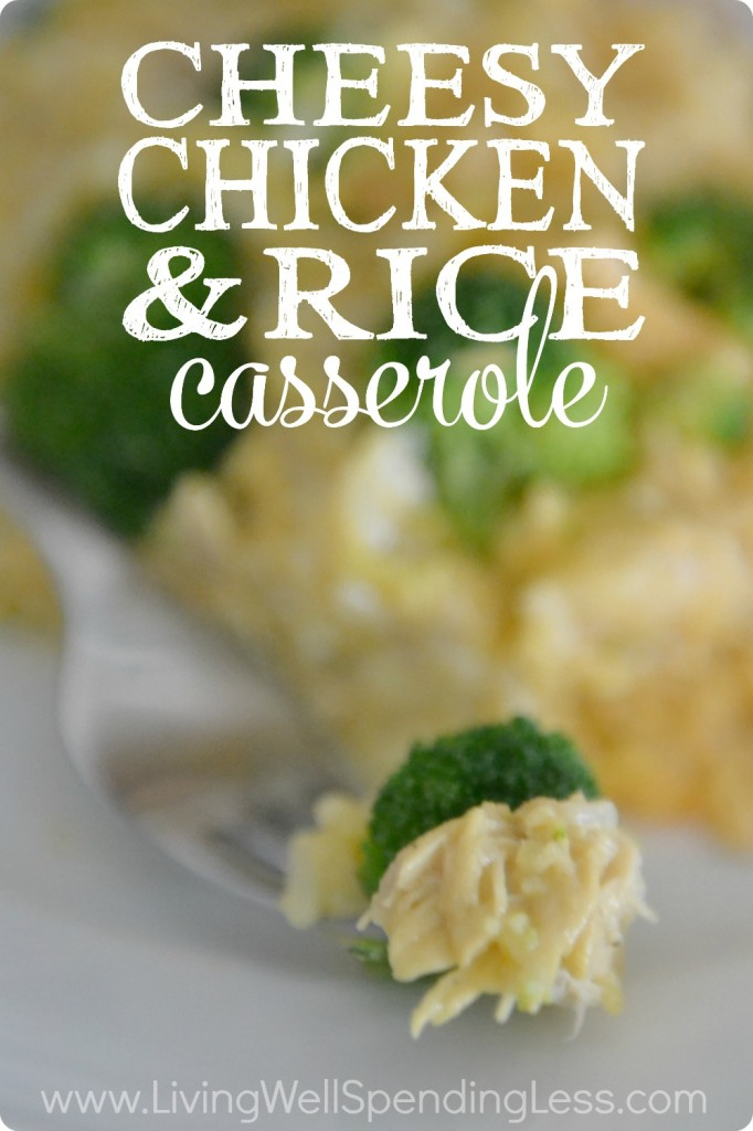 Cheesy Chicken & Rice Casserole | Dinner Meal | Rice Casseroles | Cheesy Chicken Meal