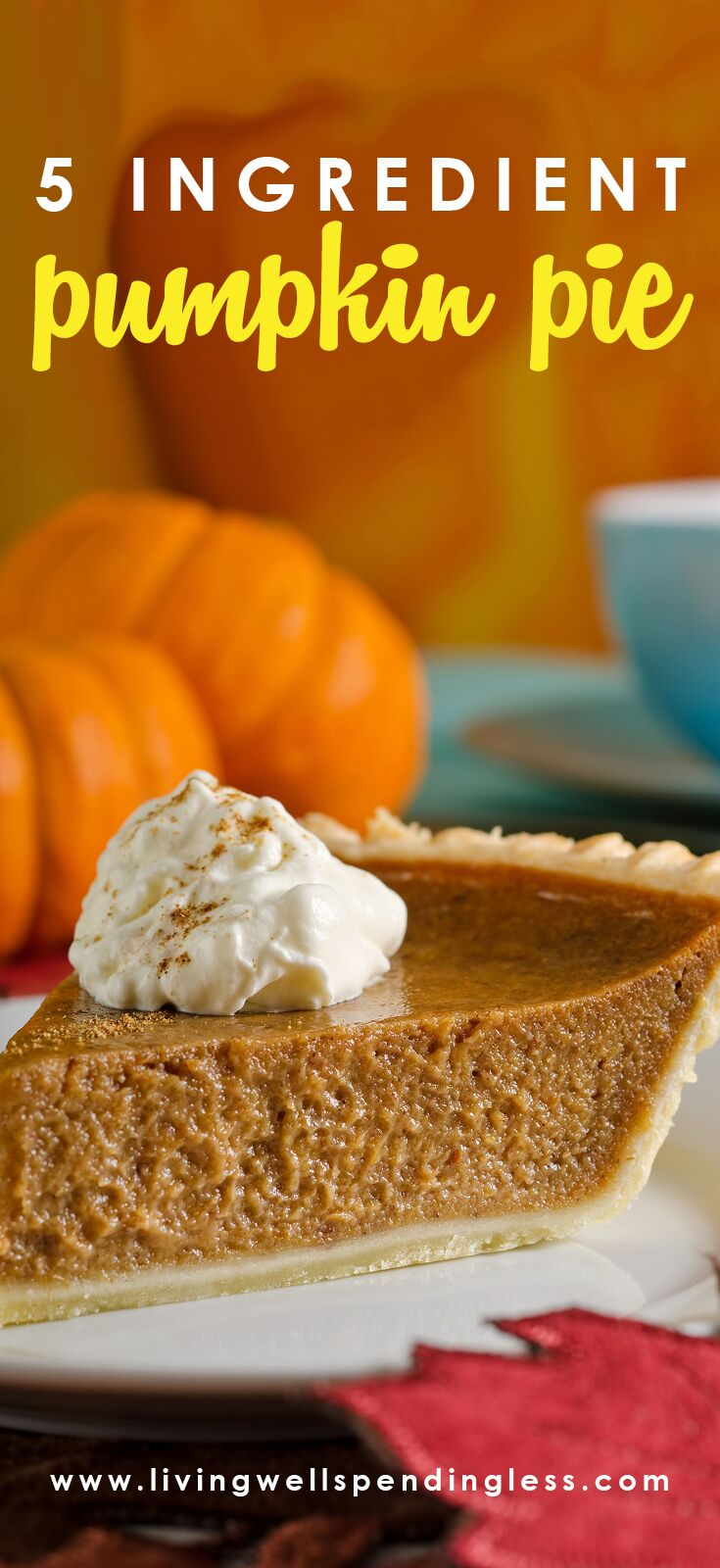 Easy 5 Ingredient Pumpkin Pie: A Simple Holiday Dessert Recipe
