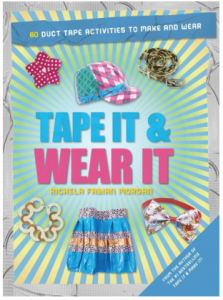 Tape It & Wear It crafts book with tape included.