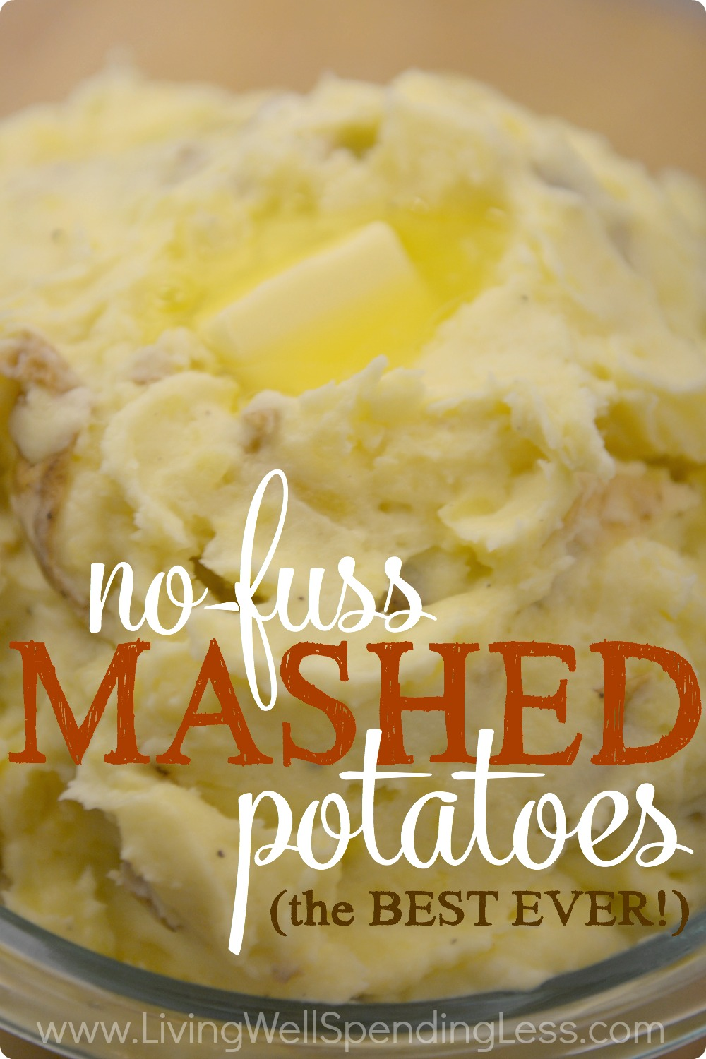The BEST EVER No Fuss Mashed Potatoes! - Living Well ...