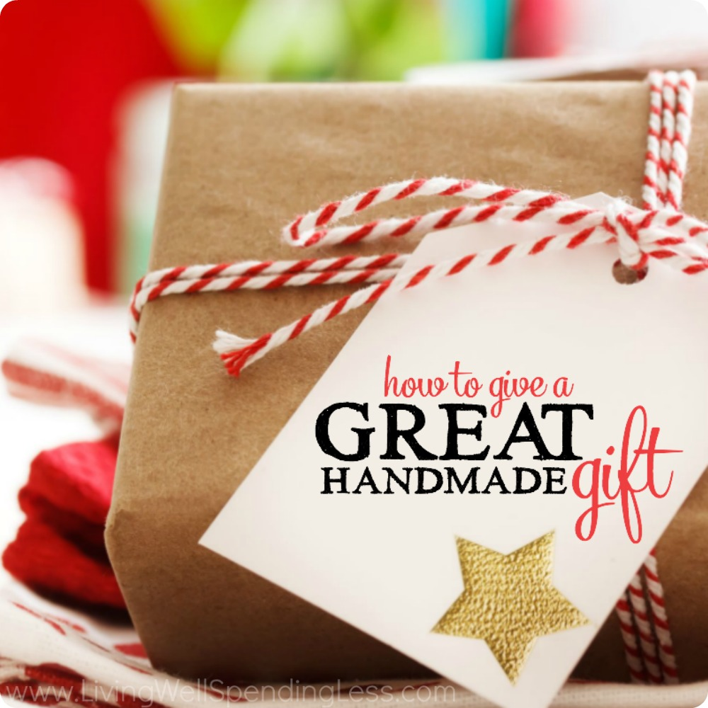 Great Diy Christmas Gift: How To Give A Great Handmade Gift