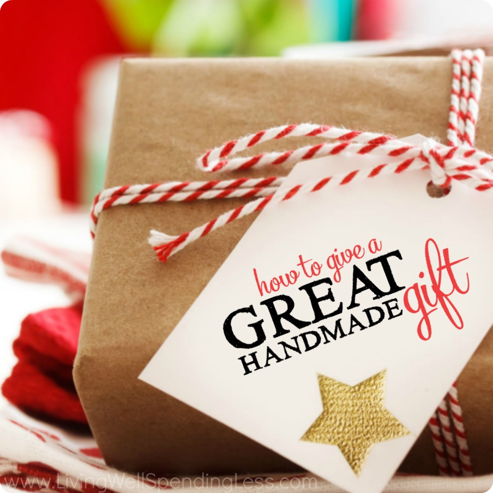 How to Give a Great Handmade Gift