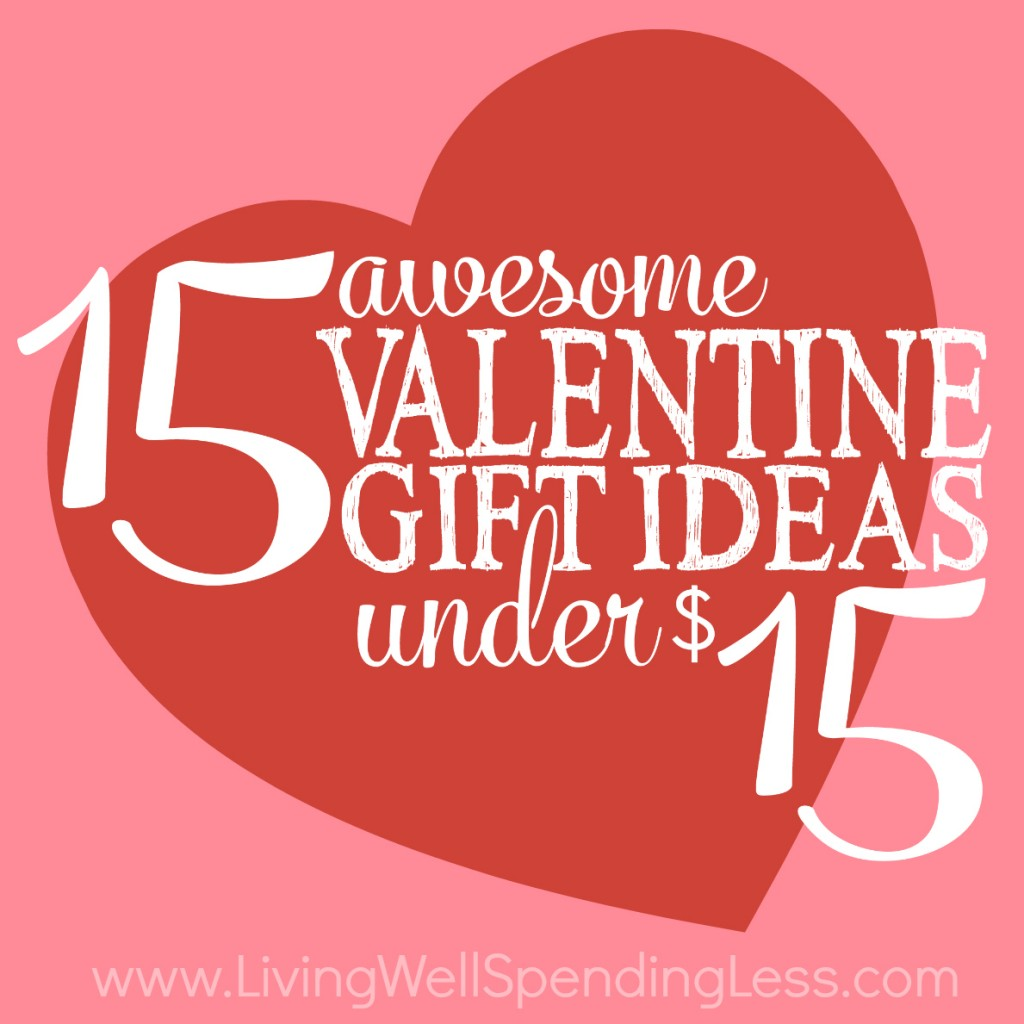 15 Awesome Valentine Gift Ideas Under $15 - Living Well Spending Less®