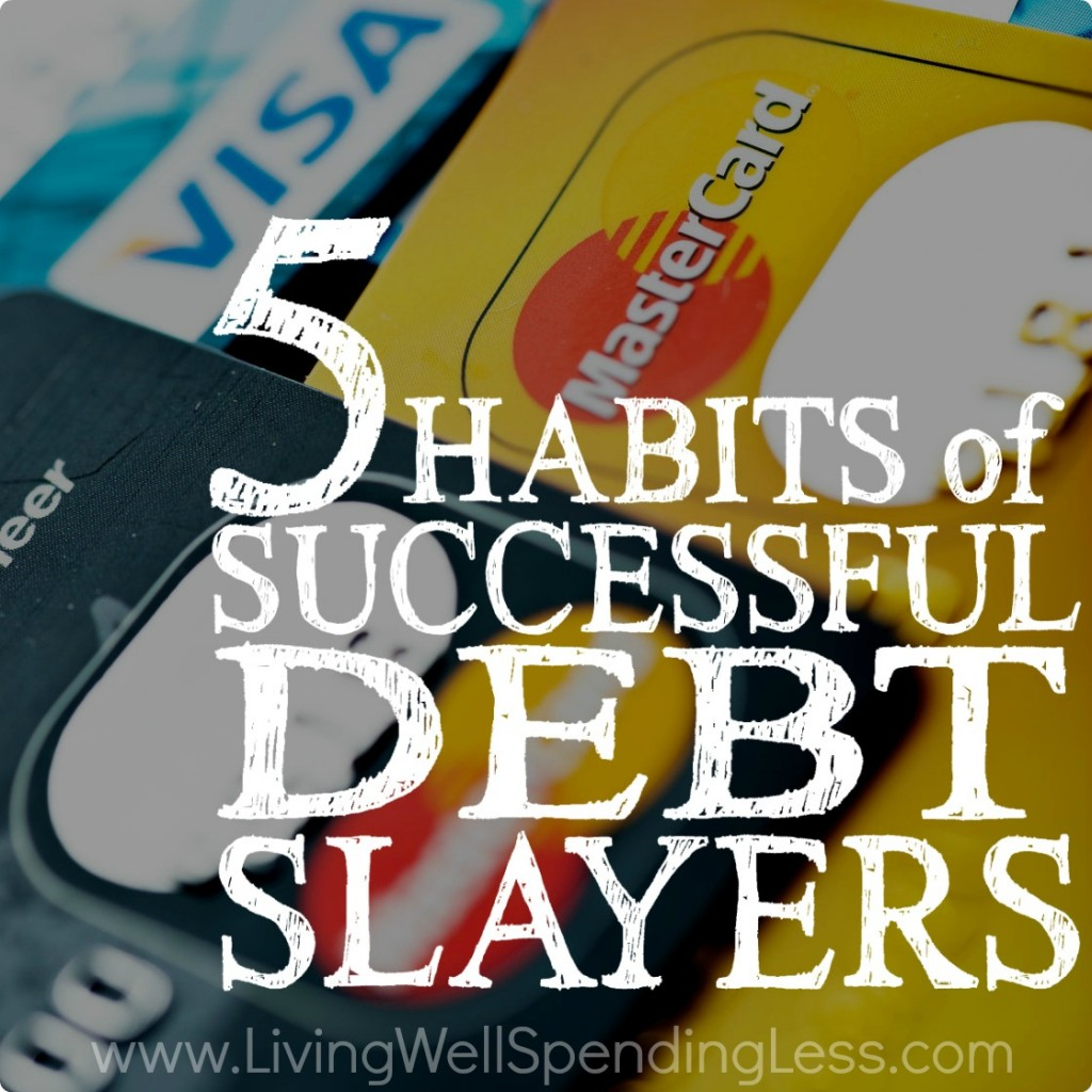 5 Habits of Successful Debt Slayers