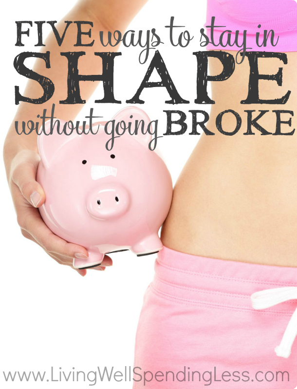 Stay in Shape Without Going Broke | Budgeting 101 | Debt Free Living | Health & Wellness | Money Saving Tips | Ways To Get Fit Without Going Broke
