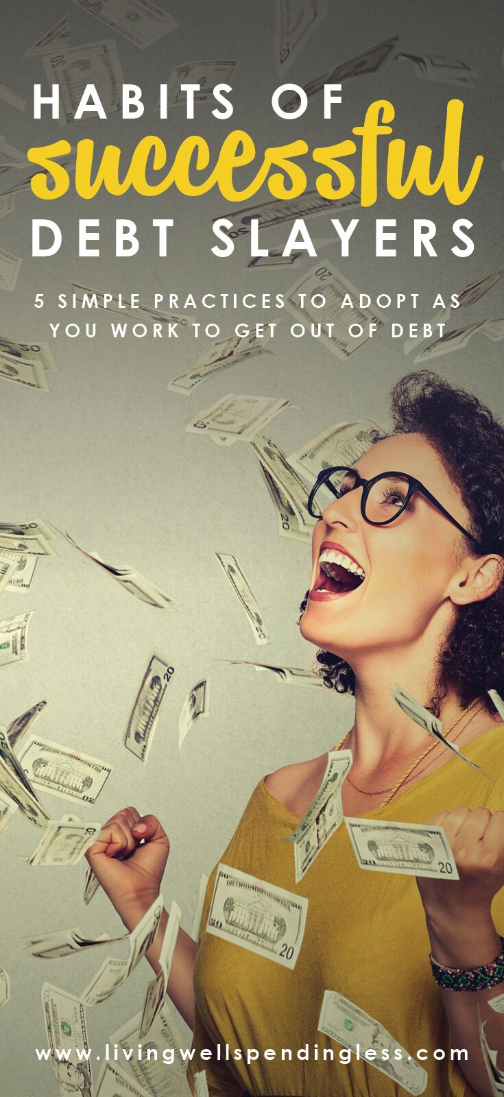 Follow these 5 habits of successful debt slayers and begin on the road to financial freedom!