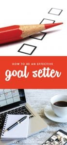 We all know goals can help us get where we want to go, so why is it so hard to follow through and actually achieve them? If you are ready to make some resolutions that you will actually keep this year, you will not want to miss these 7 strategies for becoming an effective goal setter!