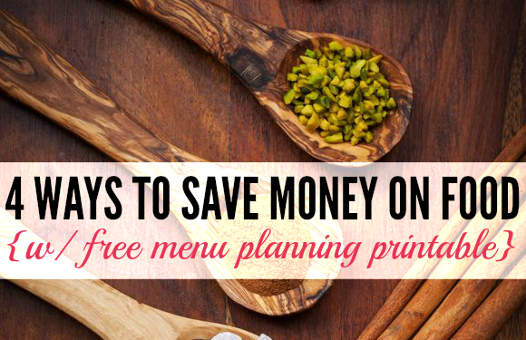 4 Ways to Save Money on Food