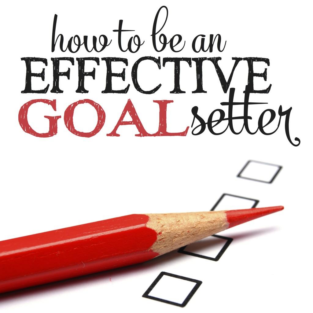 Effective Goal Setter | Personal Goal Setting | Goal Setting | Goal Setting Worksheet | Priority Management