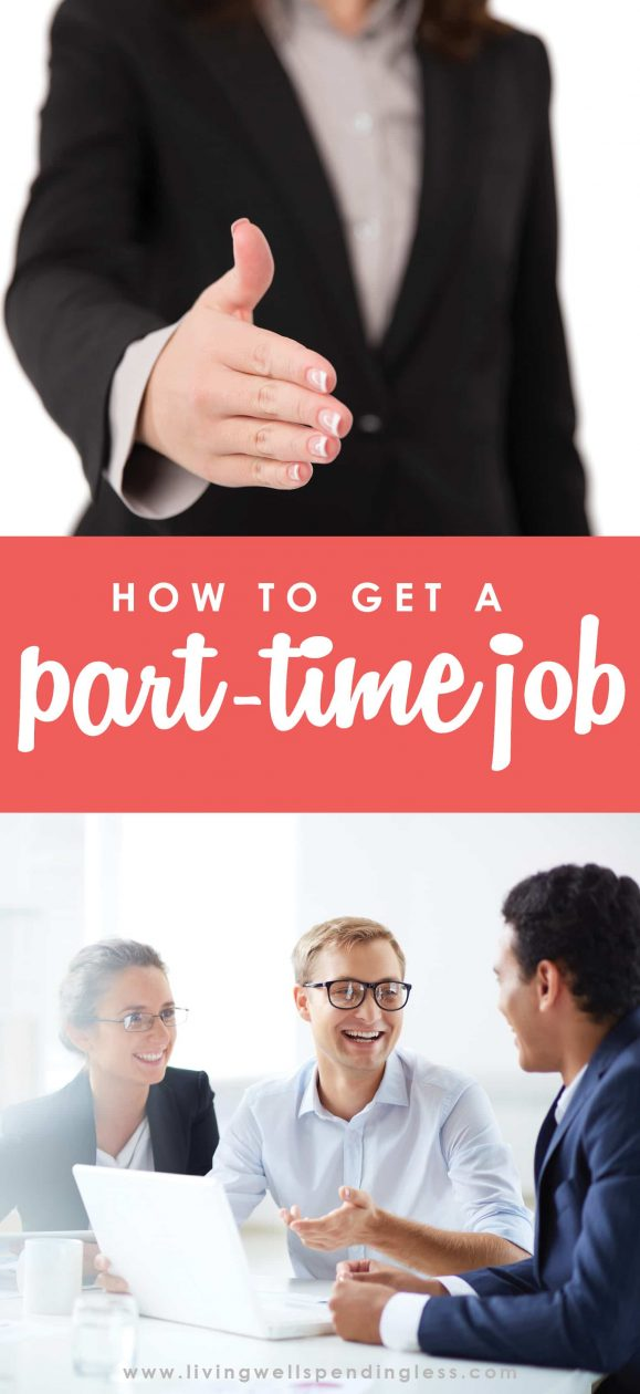 Looking to land your first part-time job? Don't miss these super practical tips for how to wow your potential employer, nail your interview, and finally hear those magic words you've been waiting for--you're hired!   How to Get a Part Time Job | Budgeting 101 | Debt Free Living | Make More Money | Money Saving Tips | Parenting