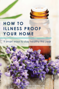 Working overtime to keep your family healthy this year? While we often worry about the germs we encounter outside the house, it is easy to forget that we need to be just as vigilant about keeping our own spaces safe. Don't miss these practical tips for how to illness proof your home! #wintertips #health #healthtips #stayhealthy