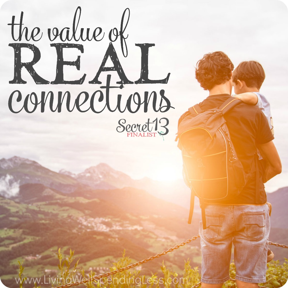 the value of real connections