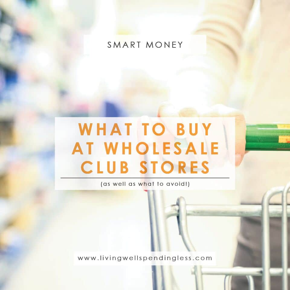Wholesale Club Stores' Buying Tips | Things to Buy Wholesale Club Stores | Products to Avoid Wholesale Club Stores | Wholesale Club Stores | Grocery Tips | Shopping Ideas | Where to Buy |