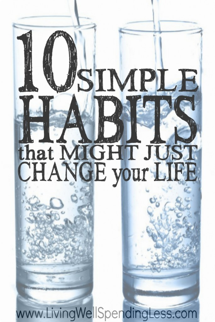 10 Life Changing Simple Habits | Change Your Life With Mini Habits | Life Change | Life Hacks | Habits That Will Change Your Life | Simple Life Habits | Ways to a Healthy Life