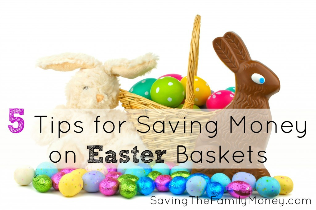 5-Tips-for-Saving-Money-on-Easter-Baskets-1024x683