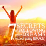 7 Secrets of Following Your Dreams Square