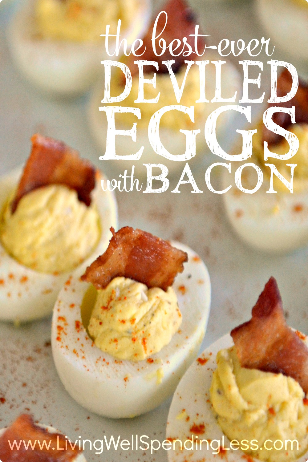 BEST EVER DEVILED EGGS WITH BACON vertical 2 - Living Well Spending Less®