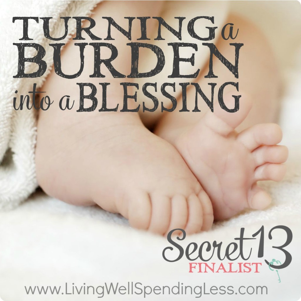 Burden into Blessing