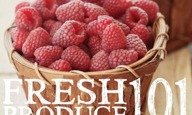 Fresh Produce 101
