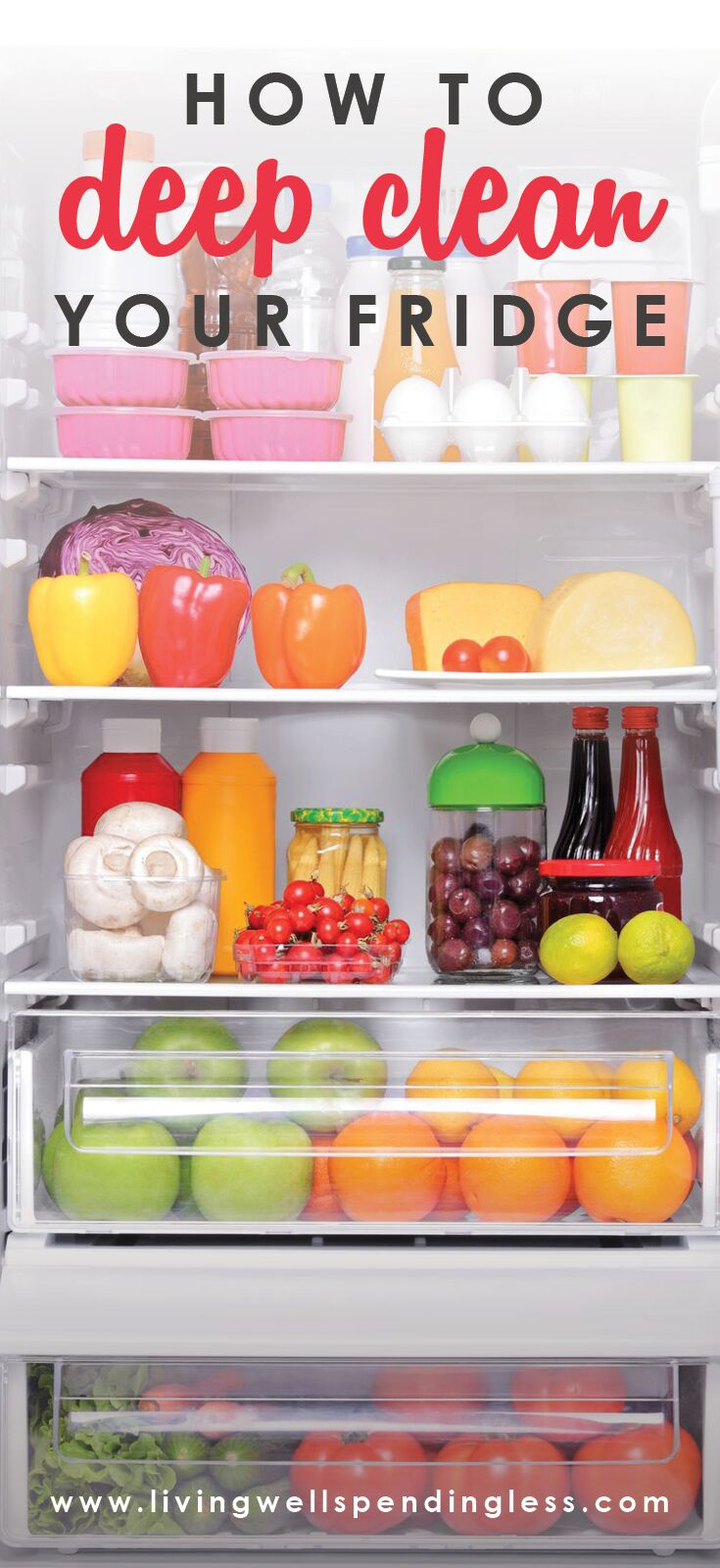 How to Deep Clean Your Fridge: A Step-By-Step Guide.