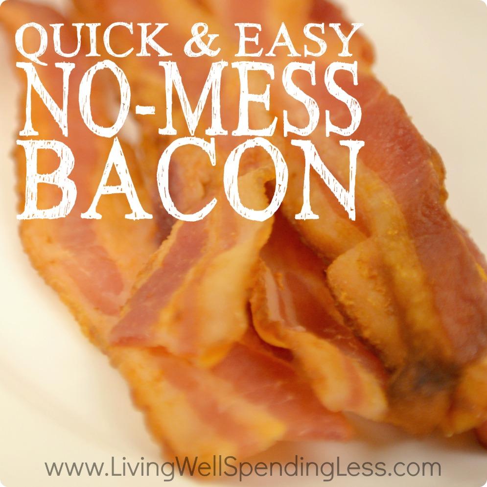 Quick & Easy No-Mess Bacon