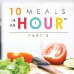 10 Meals in an Hour part 5 | Freezer Cooking | Freezer Meals | Meal Planning | Food Made Simple