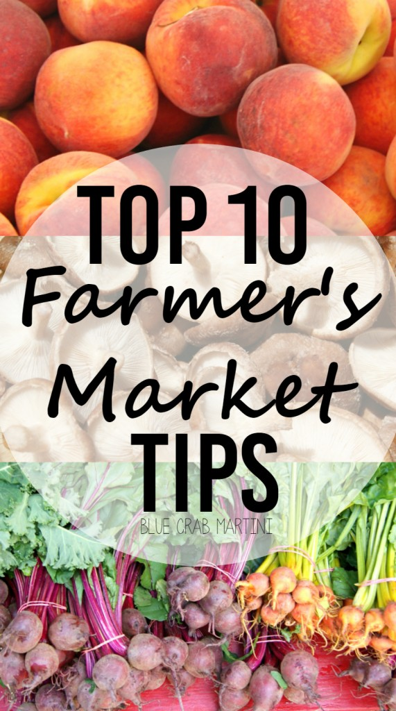Use these top farmer's market tips to get the freshest produce.