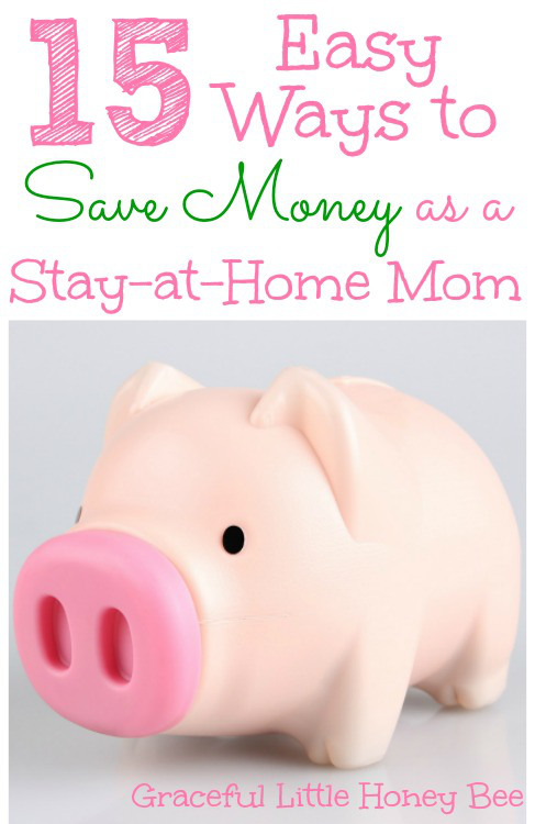 15-Easy-Ways-to-Save-Money-as-a-Stay-at-Home-Mom
