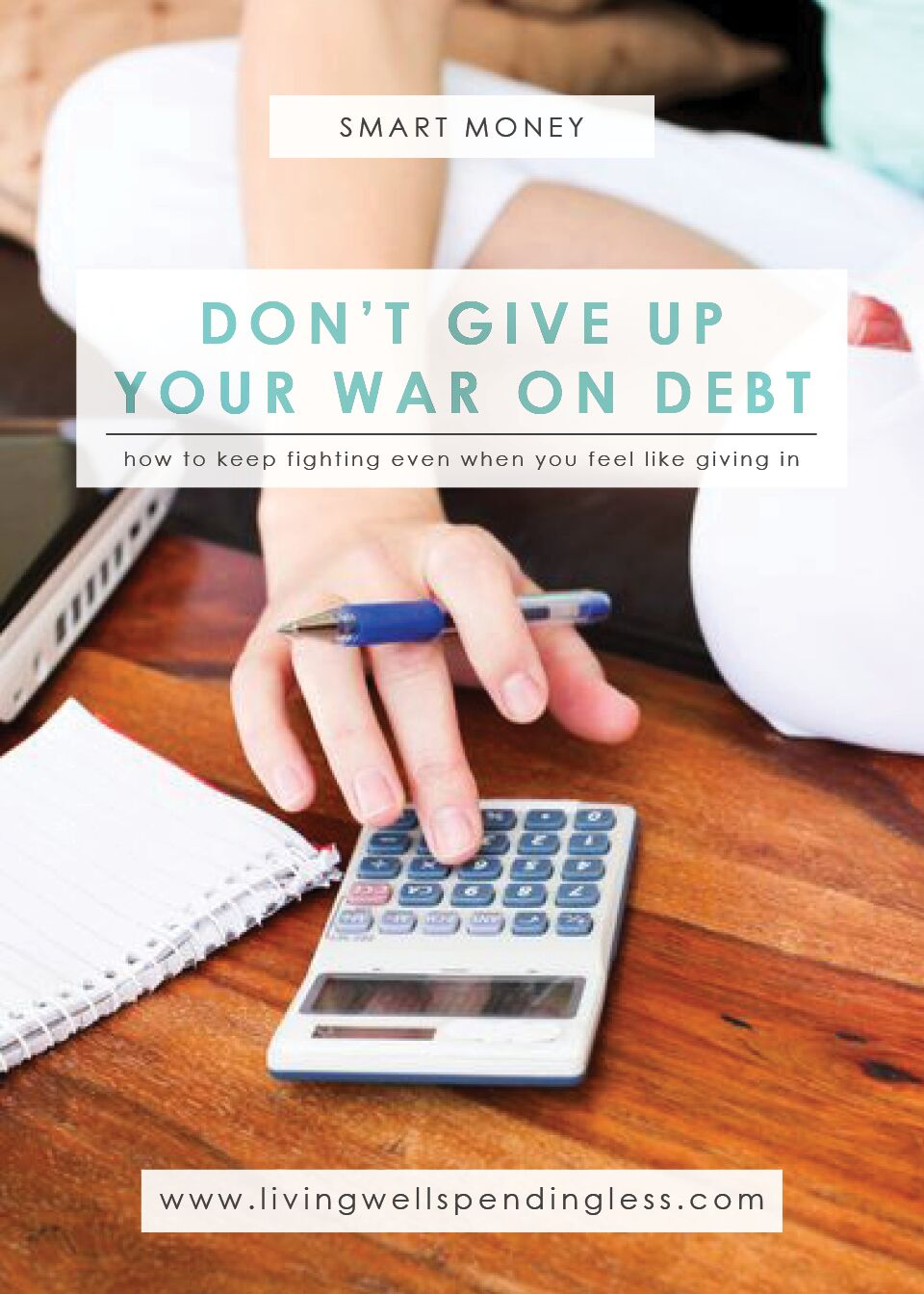 How to Not Give Up Your War on Debt | Budgeting | Debt Free Living | Home 101 | Life Etc | Money Saving Tips