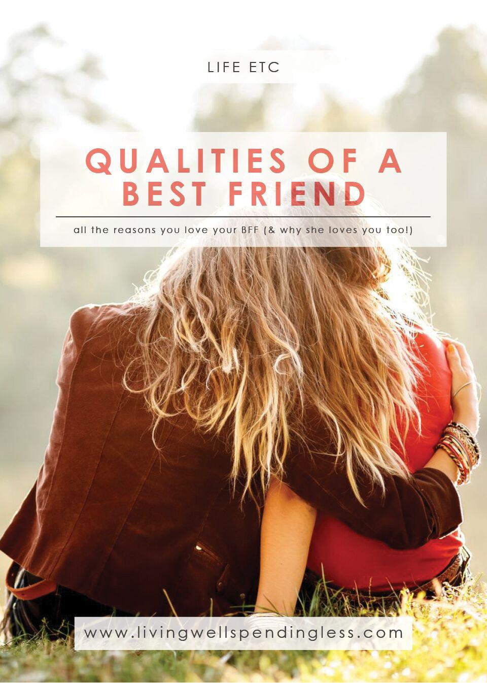 Qualities of a Best Friend   Friendship Goals   Defining Characteristics of a Best Friend   Friendship Qualities