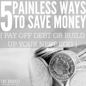 Here are 5 easy ways to save money and pay off debt.
