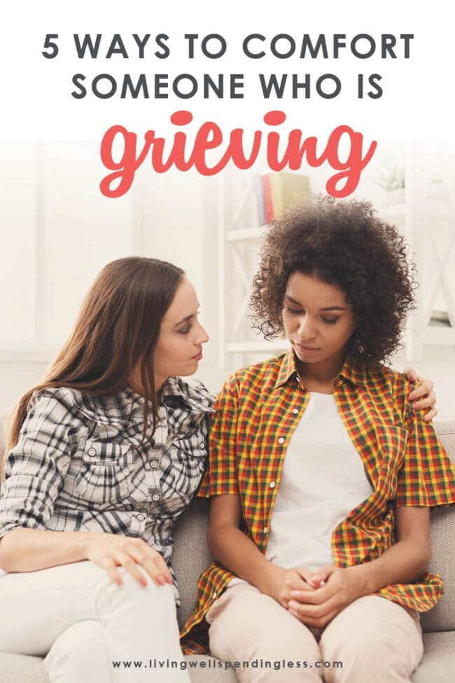 Can't find the right words for a grieving friend? You can help a loved one through a difficult time. Here's how to comfort someone who is grieving.