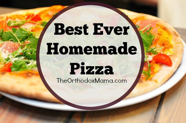 Best-Ever-Homemade-Pizza-Final