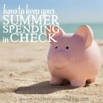 How to Keep Your Summer Spending in Check Square
