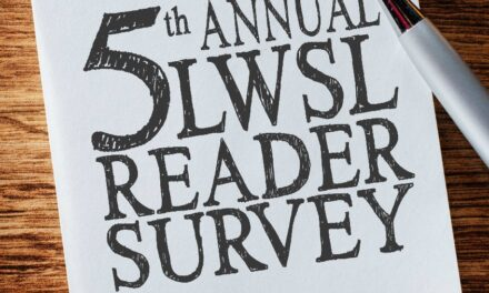 5th Annual LWSL Reader Survey